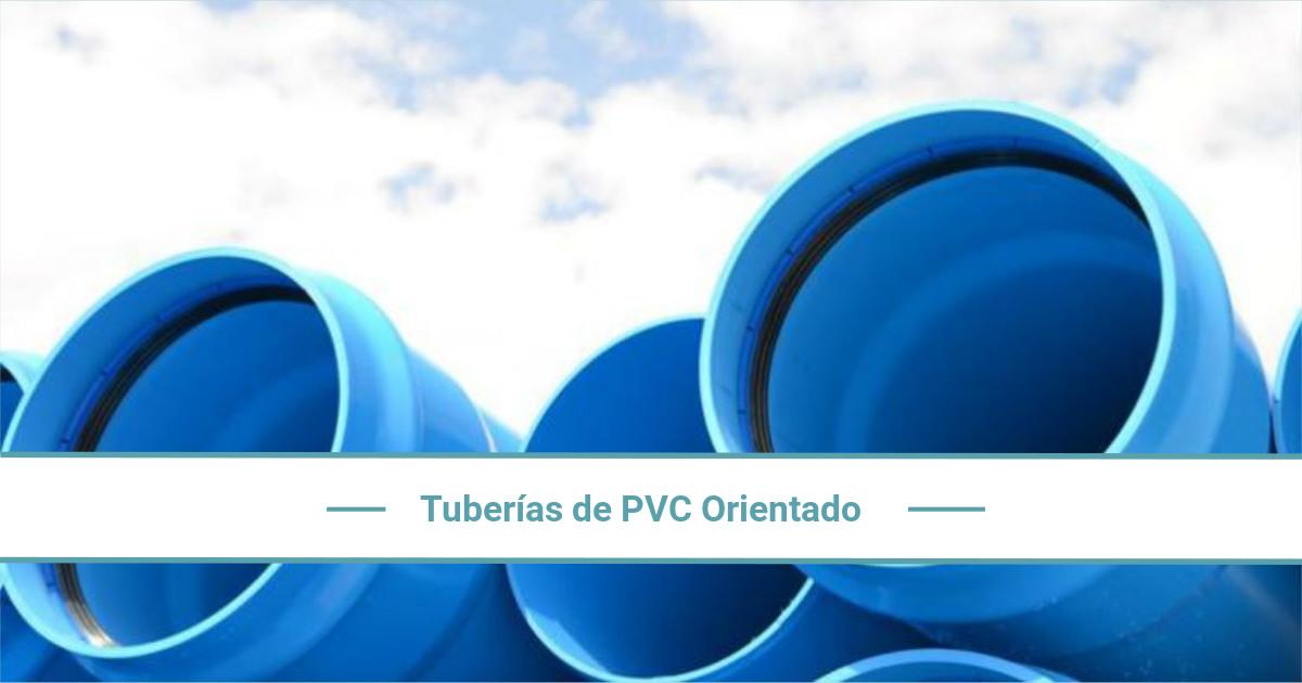 Tuberías de PVC Orientado (PVC-O) ¿Qué son y para qué se utilizan?